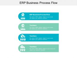 ERP Business Process Flow Ppt Powerpoint Presentation Ideas Tips Cpb