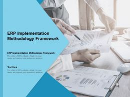 ERP Implementation Methodology Framework Ppt Powerpoint Presentation Infographics Show Cpb