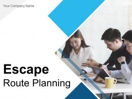 Escape Route Planning Powerpoint Presentation Slides