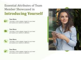 Essential Attributes Of Team Member Showcased In Introducing Yourself Infographic Template