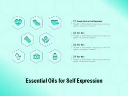 Essential Oils For Self Expression Ppt Powerpoint Presentation Inspiration Skills