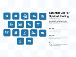 Essential Oils For Spiritual Healing Ppt Powerpoint Presentation Professional Information