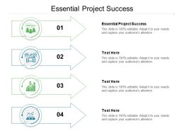 Essential Project Success Ppt Powerpoint Presentation Professional Designs Download Cpb