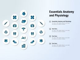 Essentials Anatomy And Physiology Ppt Powerpoint Presentation File Grid