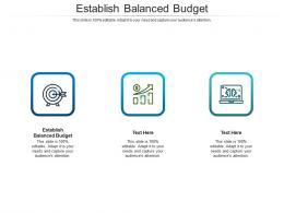 Establish Balanced Budget Ppt Powerpoint Presentation Styles Template Cpb