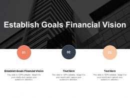 Establish Goals Financial Vision Ppt Powerpoint Presentation Infographic Template Graphic Tips Cpb