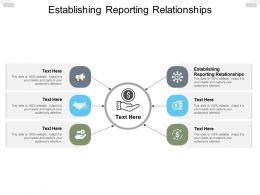 Establishing Reporting Relationships Ppt Powerpoint Presentation Icon Cpb