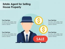 Estate Agent For Selling House Property