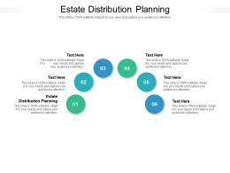 Estate Distribution Planning Ppt Powerpoint Presentation Infographic Template Sample Cpb