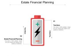 Estate Financial Planning Ppt Powerpoint Presentation File Visuals Cpb