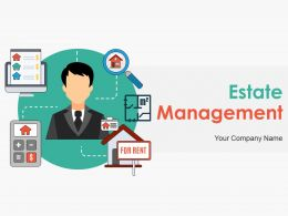 Estate Management Powerpoint Presentation Slides