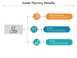 Estate Planning Benefits Ppt Powerpoint Presentation Outline Infographics Cpb