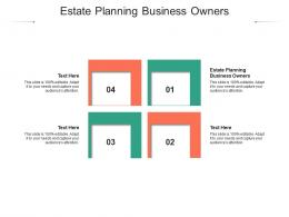 Estate Planning Business Owners Ppt Powerpoint Presentation Icon Elements Cpb