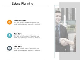 Estate Planning Ppt Powerpoint Presentation Outline Layouts Cpb