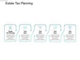 Estate Tax Planning Ppt Powerpoint Presentation Slides Show Cpb