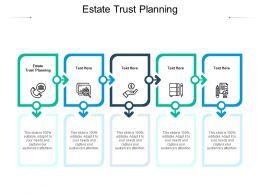 Estate Trust Planning Ppt Powerpoint Presentation Portfolio Model Cpb