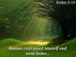 Esther 5 10 Haman Restrained Himself And Went Home Powerpoint Church Sermon