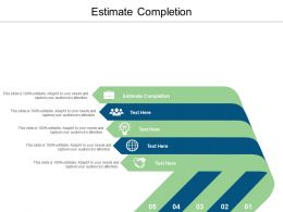 Estimate Completion Ppt Powerpoint Presentation Layout Cpb