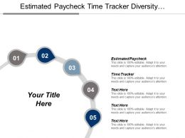 Estimated Pay Check Time Tracker Diversity Brand Market Healthcare Mission Cpb