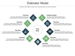 Estimator Model Ppt Powerpoint Presentation Model Grid Cpb