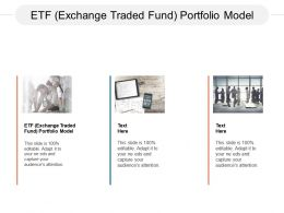ETF Exchange Traded Fund Portfolio Model Ppt Powerpoint Presentation Slides Designs Cpb