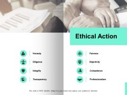 Ethical Action Honest Transparency Ppt Powerpoint Presentation Icon Clipart