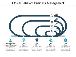 Ethical Behavior Business Management Ppt Powerpoint Presentation Infographic Template Cpb