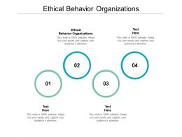 Ethical Behavior Organizations Ppt Powerpoint Presentation Model Show Cpb