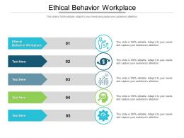 Ethical Behavior Workplace Ppt Powerpoint Presentation Template Cpb