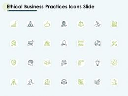 Ethical Business Practices Icons Slide Idea Bulb Ppt Slides