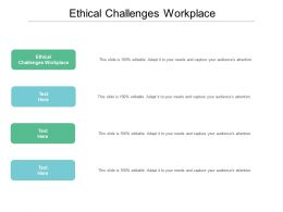 Ethical Challenges Workplace Ppt Powerpoint Presentation Professional Slide Cpb