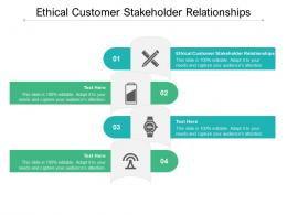 Ethical Customer Stakeholder Relationships Ppt Powerpoint Presentation Infographic Template Inspiration Cpb