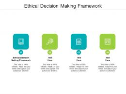 Ethical Decision Making Framework Ppt Powerpoint Presentation Pictures Inspiration Cpb