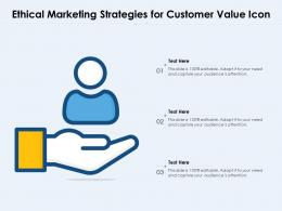 Ethical Marketing Strategies For Customer Value Icon
