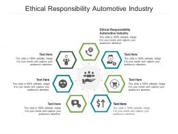 Ethical Responsibility Automotive Industry Ppt Powerpoint Presentation Summary Design Templates Cpb