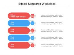 Ethical Standards Workplace Ppt Powerpoint Presentation Icon Microsoft Cpb