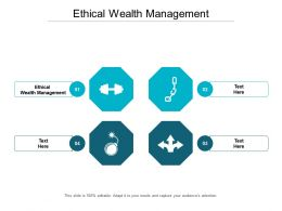 Ethical Wealth Management Ppt Powerpoint Presentation Ideas Infographics Cpb