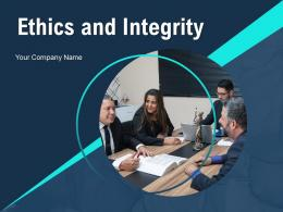 Ethics And Integrity Powerpoint Presentation Slides