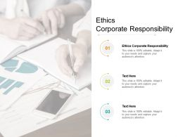 Ethics Corporate Responsibility Ppt Powerpoint Presentation Summary Design Ideas Cpb
