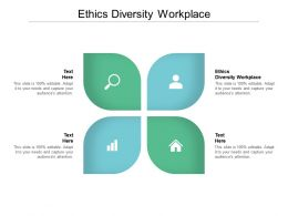Ethics Diversity Workplace Ppt Powerpoint Presentation Outline Example Cpb