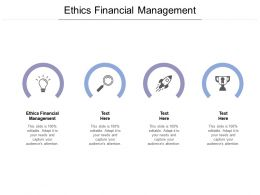 Ethics Financial Management Ppt Powerpoint Presentation Show Examples Cpb