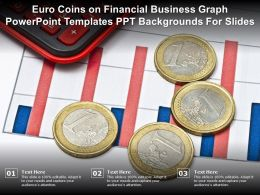 Euro Coins On Financial Business Graph Powerpoint Templates Ppt Backgrounds For Slides