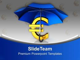 Euro Under Umbrella Finance Powerpoint Templates Ppt Backgrounds For Slides 0113