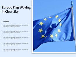 Europe Flag Waving In Clear Sky
