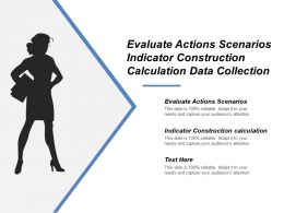 Evaluate Actions Scenarios Indicator Construction Calculation Data Collection