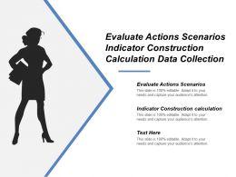 evaluate_actions_scenarios_indicator_construction_calculation_data_collection_Slide01