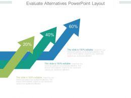 Evaluate Alternatives Powerpoint Layout