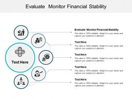 Evaluate Monitor Financial Stability Ppt Powerpoint Presentation File Graphics Design Cpb