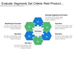 Evaluate Segments Set Criteria Reid Product Turnover Many Buyers