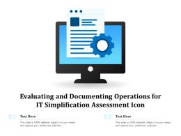 Evaluating And Documenting Operations For IT Simplification Assessment Icon